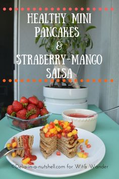 Healthy mini pancakes with mango strawberry salsa and strawberry sauce
