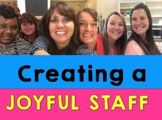 Principal Principles: Creating a Joyful Staff