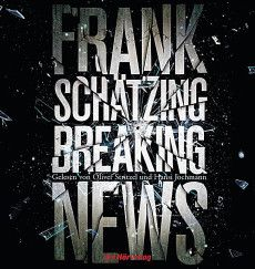 Breaking News, 3 Frank Schätzing, - Hörbuch Frank Schätzing, Die Saat, Star Wars, Thriller, Audiobooks, Neon Signs, News, Afghanistan, Israel