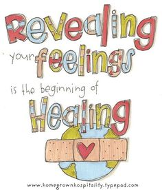 revealing your feelings is the beginning of healing