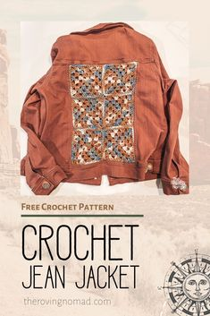Crochet Jean Jacket - Crochet Pattern - The Roving Nomad