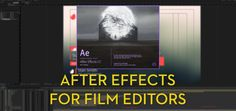 A compilation of various After Effects Video Tutorials by film editor John Elwyn