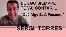"SERGI TORRES🔹 EL EGO SIEMPRE TE VA A CONTAR: "" Que algo esta pasando""😏 Sergi Torres, Videos, Memes, Music, Youtube, Movie Posters, Texts, To Tell, Frases"
