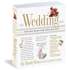 Shop Mindy Weiss — The Wedding Book: The Big Book for Your Big Day (PAPERBACK)