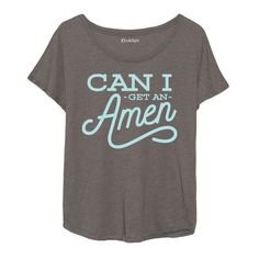 """A must-have for everyone who is known for saying """"Can I get an Amen"""". The stylish font and dolman sleeve make this top far from your basic top. Product Details - Buttery soft tri-blend material - Mach"""