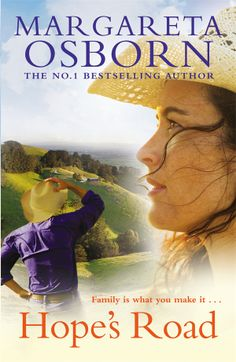 Buy Hope's Road by Margareta Osborn at Mighty Ape NZ. From the author of the bestselling Bella's Run comes another captivating rural romance set in the the rugged, beautiful Australian bush. Hope s Road . I Love Books, Books To Read, This Book, Boomerang Books, Country Life Magazine, Books Australia, Australian Bush, Beautiful Book Covers, Romance Authors