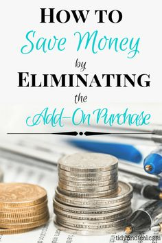 How to Save Money by Eliminating the Add-On Purchase. How many times do you make it all the way to the check out line and then getting suckered into buying a few useless things before it's your turn to check out? Don't let those add-on purchases break your budget! Here's how to stop it...| Personal Finance | Save Money | Budgeting | Smart Money Tips | Shopping | Groceries