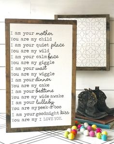 I am your mother framed wood sign. Made of thick high quality birch plywood and framed in solid pine. • Color - white with gray lettering (painted-no vinyl) • Size - approximately 17 x 10 • Hanger - attached for easy hanging or can stand alone • Frame - solid pine framing