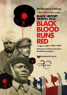 Black history month 2014  The Drum in partnership with Birmingham City Council seeks to celebrate achievements, contributions and struggles of African, Asian and Caribbean people within the context of their diversity and heritage.  As part of the First World War Centenary, the theme for this year's Black History Month goes by the title Black Blood Runs Red, which will mark the contribution and sacrifice of the soldiers and civilians from Britain's former colonies.   Further information about…