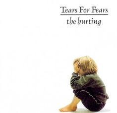 "Tears For Fears - The Hurting ... They say Change is about ""nothing much at all"" ... I refuse to believe that. So many classics, I mean ""Mad World"" !!! Come on!"
