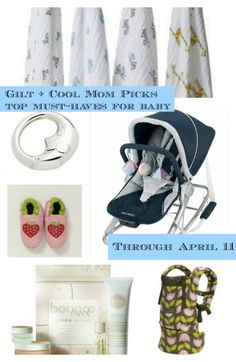 Visit Gilt before April 11 - we've teamed up for a special Must-Haves for Baby sale event packed with amazing brands.
