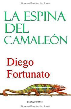 TE REVELARÁ SECRETOS DIVINOS...Ex veteranos de Afganistán y jóvenes profesionales forman el comando Operación Tabaco con la misión de sabotear y destruir plantaciones e instalaciones tabacaleras con el objeto de acabar con el flagelo del cigarrillo.La espina del camaleón (Spanish Edition) by Diego Fortunato https://www.amazon.com/dp/1507729405/ref=cm_sw_r_pi_dp_U_x_33oYAb8KAQFHH