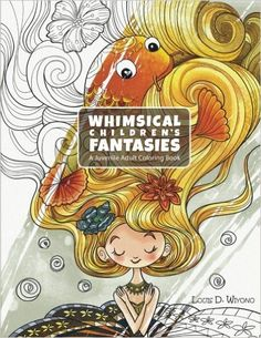Whimsical Childrens Fantasies A Juvenile Adult Coloring Book Louis Davilla Wiyono 9781532720390