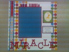 Our Little Miracle Scrapbook Page