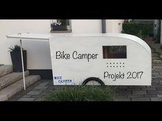 Bike Camper Projekt 2017 - YouTube