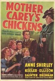 Mother Carey's Chickens - 1938 film based on the novel by Kate Douglas Wiggin