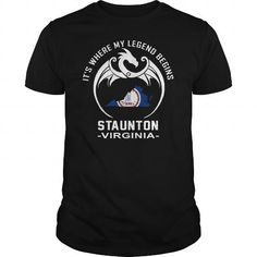 Awesome Tee Staunton - Virginia where my legend begins T shirts