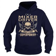 MIXER DRIVER What's Your Superpower T-Shirts, Hoodies, Sweatshirts, Tee Shirts (35.99$ ==> Shopping Now!)