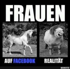 Frauen - Facebook / Realität | Lustige Bilder, Sprüche, Witze, echt lustig