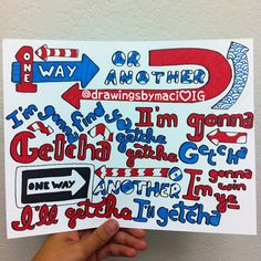 One Direction: One Way Or Another Lyrics Art! One Direction Crafts, One Direction Drawings, One Direction Lyrics, 5sos Lyrics, Music Lyrics, Lyric Drawings, 1d Songs, Lyric Quotes, 1d Quotes