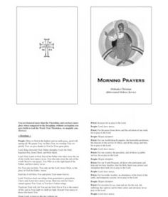 Orthodox Christian Morning Prayers   An abbreviated Orthodox Christian Morning Prayers booklet for Summer Camps, Retreats, Home or Parish use in English and Greek.