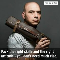 A Goodson leather knife roll is a popular addition to those skills and attitudes! Hat tip to @beargrylls for the quote.