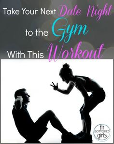 Now this is a date night idea we love. | Fit Bottomed Girls