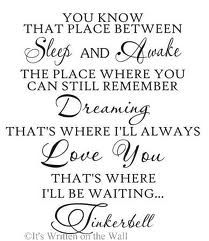 tinkerbell quote for right above her bed?!?!