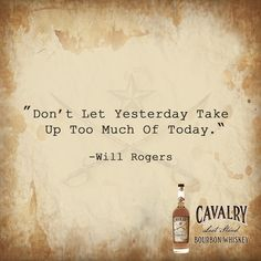"""Don't Let Yesterday Take Up Too Much Of Today."" #quoteoftheday #leadthecharge"