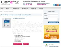 Expand your customer base with List2Tech's Cisco Customers Mailing List - http://www.list2tech.com/cisco-products-users-customers-marketing-email-list.php