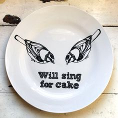 will sing for cake, illustrated plate, bird, drawing, ceramic artwork