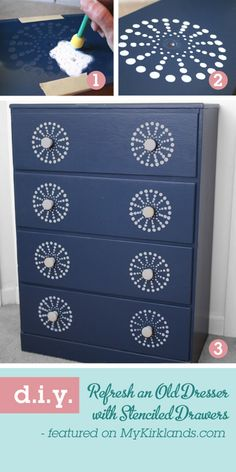 Stenciled Dresser. Remove knobs of dresser. Tape stencil onto drawer front centering design over the hole where the knob goes. Sponge a small amount of paint over stencil. Remove the stencil and replace knob. All finished! For complete project details pin leads to Chica and Jo DIY.