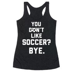 You+Don't+Like+Soccer?