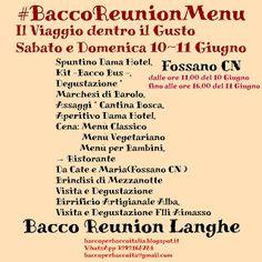 ECCO IL MENÙ #baccoreunionlanghe 10-11 Giugno 2017...