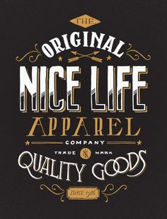 Nice Life Apparel lettering by Jon Contino