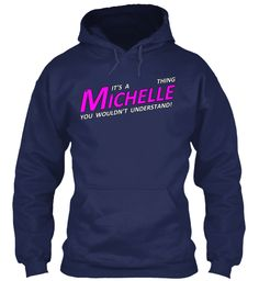 Limited-Edition It's a Michelle Thing | Teespring.     This is SOOOO ME!!  I must get one of these hoodies, or even just a tshirt!!  LOL