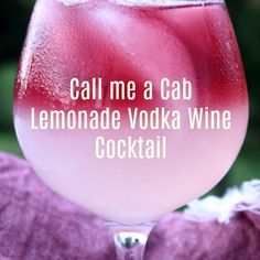 Sweet lemonade and rich Cabernet Sauvignon mix together to make this Call Me A Cab Vodka Lemonade Wine Cocktail the taste of a summer sunset! Vodka Sangria, Vodka Slush, Vodka Lemonade, Vodka Cocktails, Refreshing Cocktails, Cherry Vodka, Raspberry Vodka, Halloween Cocktails, Dawn Of Justice