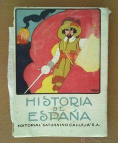 HISTORIA DE ESPAÑA. EDITORIAL SATURNINO CALLEJA. ILUSTRACION TAPAS PENAGOS. Tapas, Editorial, Comics, Illustration, Books, Art Deco Illustration, Illustrators, Art, Libros