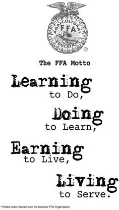 FFA Motto...omg, I forgot this but my subconscious remembered all these years.  Thank you FFA.