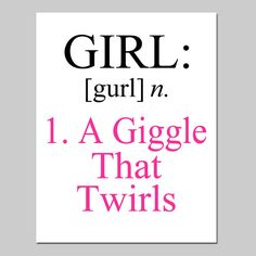 Girl Definition - A Giggle That Twirls - 8x10 Quote Print - Modern Nursery Childrens Decor - Kids Wall Art - Choose Your Colors