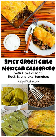 this Spicy Green Chile Mexican Casserole with Ground Beef, Black Beans ...