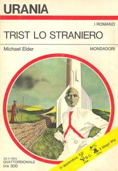 597  TRIST LO STRANIERO 23/7/1972  THE ALIEN EARTH (1971)  Copertina di  Karel Thole   MICHAEL ELDER