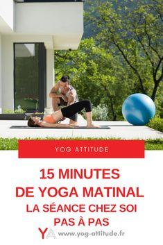 Yoga matinal chez soi Minute, Feel Good, Attitude, Gym Equipment, Feelings, Moment, Sports, Zen, Routine