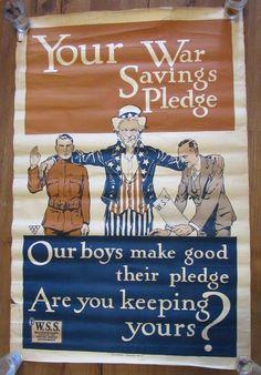 "WWI Original Poster Uncle Sam ""Your War Savings Pledge"" Saving Stamps 21"" x 32"" | eBay #WWI #Poster #UncleSam #Propaganda #SavingsStamps"