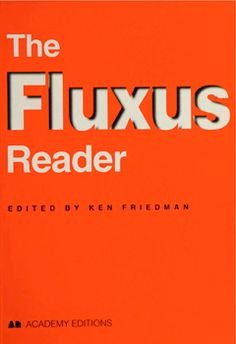 Open Access | In The Fluxus Reader, editor Ken Friedman offers the first comprehensive overview of this challenging and controversial group.       To celebrate the 50th anniversary of Fluxus in 2012, Swinburne University arranged for a complete digital edition in PDF format, copy-enabled with full search features.      [ http://www.artandeducation.net/announcement/fluxus-reader-%E2%80%93-free-digital-edition/ ]