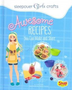 J 641.5 BOL. Step-by-step instructions teach readers how to create a variety of recipes, from beverages to desserts.
