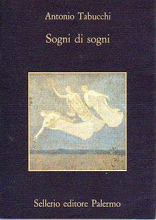 La casa della maestra: Sogni di Sogni, Antonio Tabucchi