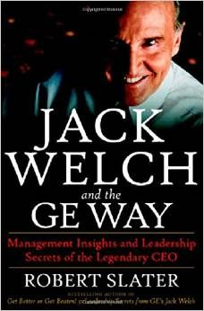 Jack Welch s innovative leadership strategies revived a lagging GE, transforming it into a powerhouse with a staggering $300 billion-plus market capitalization. In writing Jack Welch and the GE Way, author Robert Slater was given unprecedented access to Welch and other prominent GE insiders.