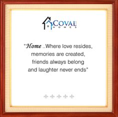 Coval Homes a top Northwest custom house builder striving to build a dream house for your family with energy efficient home plans to build on your lot in Pierce County, Kitsap County, Thurston County, Mason County in Washington State Custom Home Builders, Custom Homes, Mason County, Energy Efficient Homes, Home Quotes And Sayings, House Plans, Happiness, How To Plan, Home Plans
