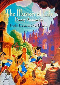 Johnston, O: Illusion Of Life: Disney Animation (Disney Editions Deluxe) Disney Films, Disney Cartoons, Walt Disney, Disney Art, Disney Animation, 12 Principles Of Animation, Animated Bible, Web Design, Animation Tutorial